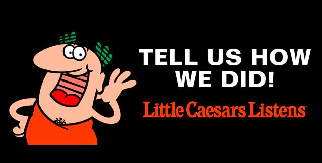 little caesars listens rewards sweepstakes www littlecaesarslistens com little caesars listens survey 7797